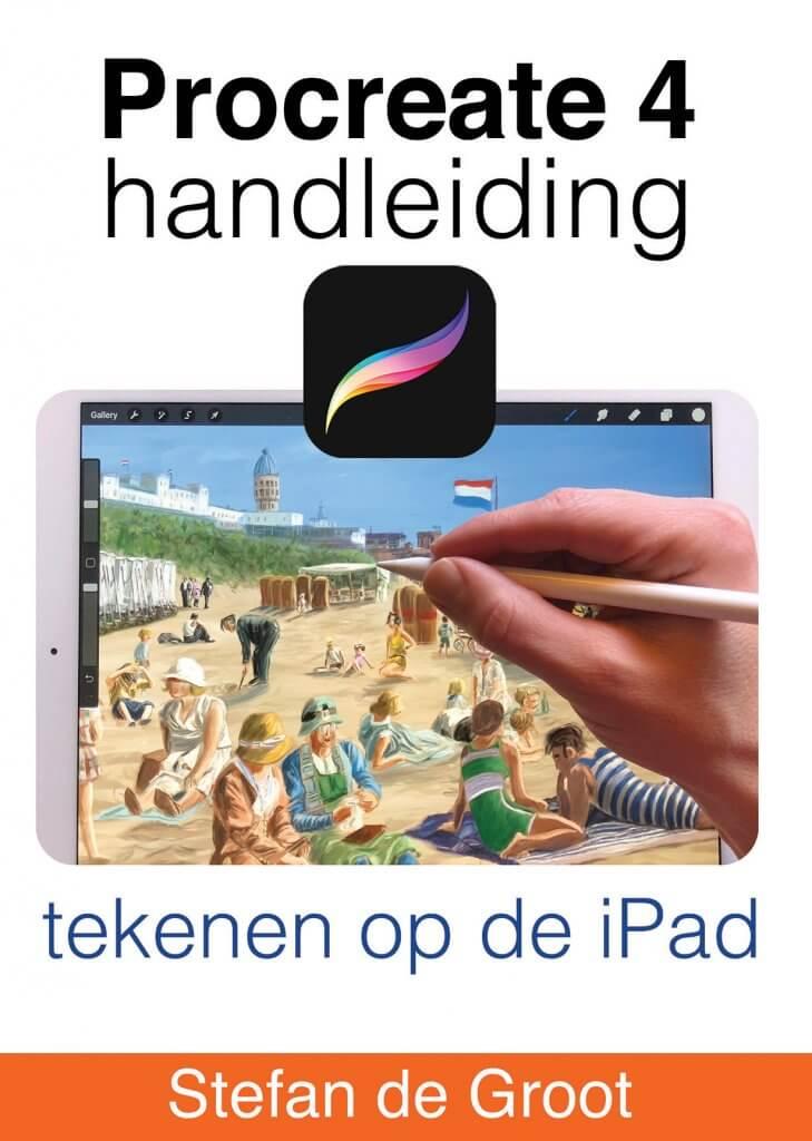 Procreate 4 handleiding -tekeken op de iPad Stefan de Groot