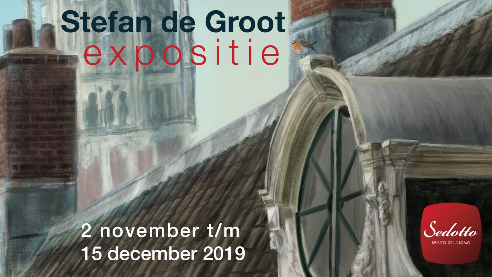 Stefan de Groot Expositie Sedotto