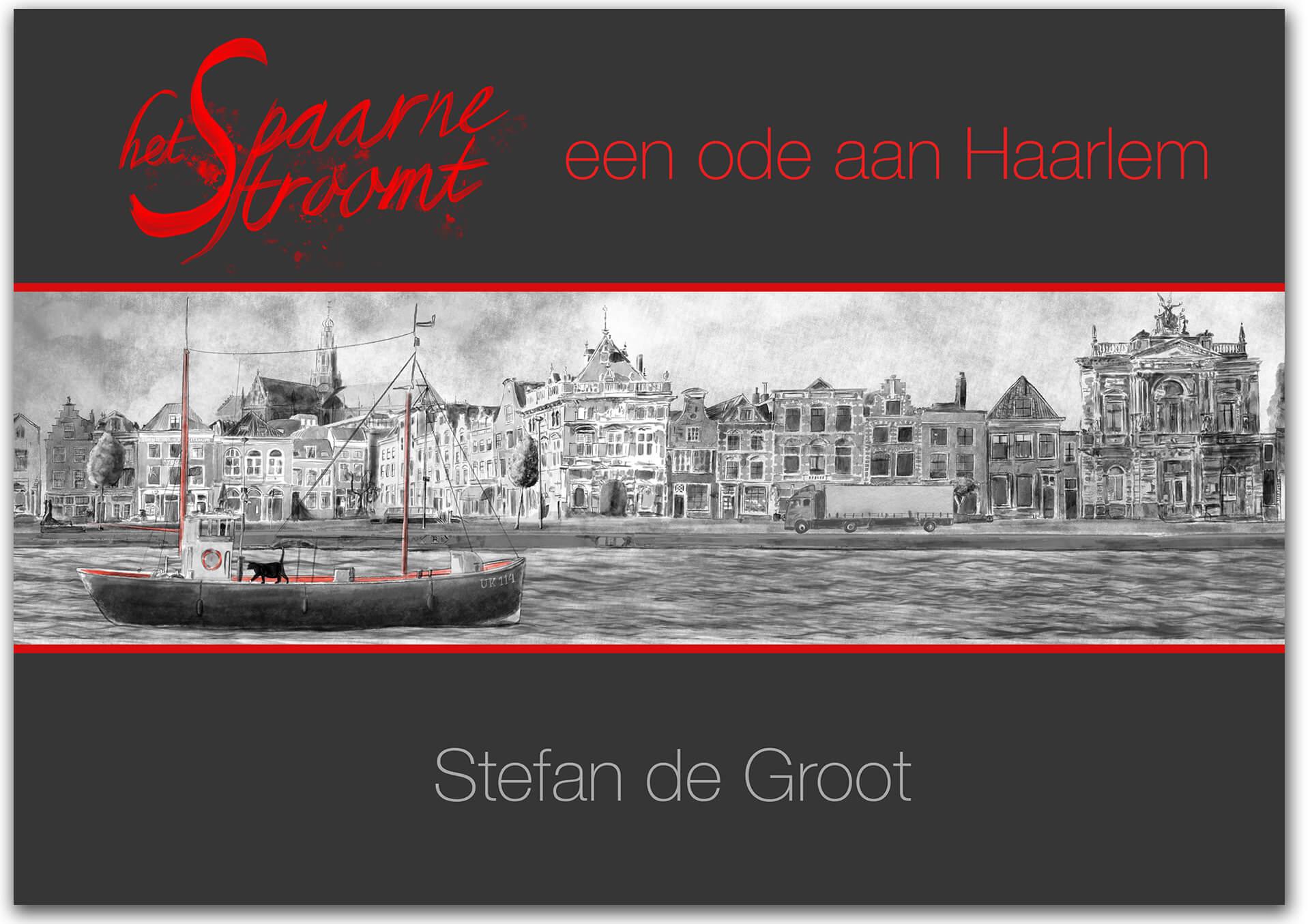 Het Spaarne Stroomt boek cover Stefan de Groot